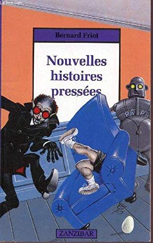 9782867267406: Nouvelles histoires pressees (Mil.Zanzibar)