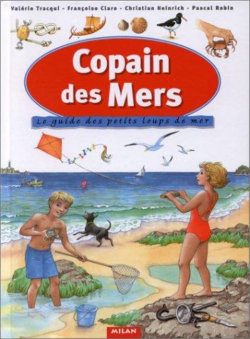 9782867268106: Copain des mers : Le Guide des petits loups de mer