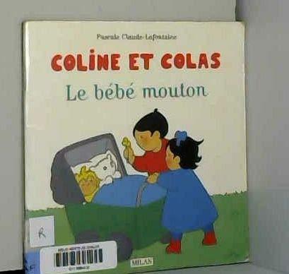 9782867268489: Coline : Le bébé mouton