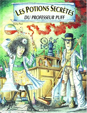 9782867269028: Les potions secrètes du professeur Puff (French Edition)