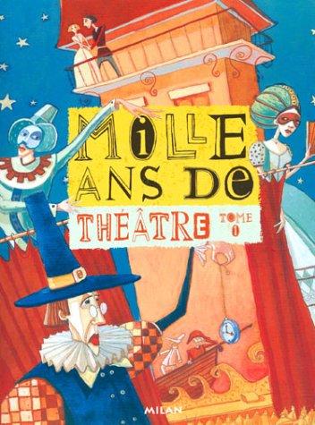 Mille ans de contes : Théâtre, tome 1: Sourine; Trublin, Michel