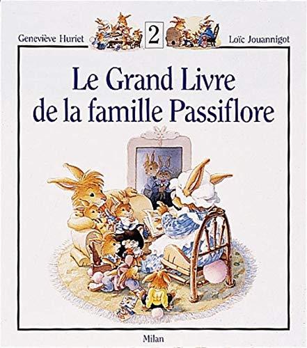 9782867269882: Le Grand Livre de la famille Passiflore, tome 2