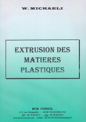 9782867270024: Extrusion des matières plastiques