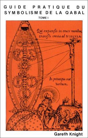 9782867340031: Guide pratique du symbolisme de la Qabal Tome 2 Les sentiers le Tarot