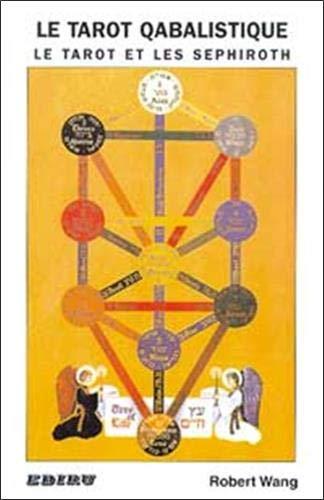9782867340475: Tarot qabalistique - Tarot et Sephiroth