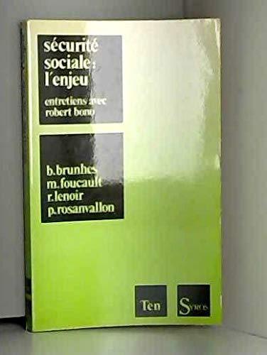 9782867380099: Securite sociale, l'enjeu / entretiens avec bernard brunhes, michel foucault, rene lenoir, pierre ro