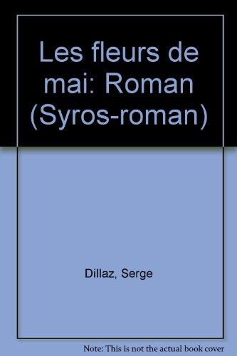 9782867380907: Les fleurs de mai: Roman (Syros-roman) (French Edition)
