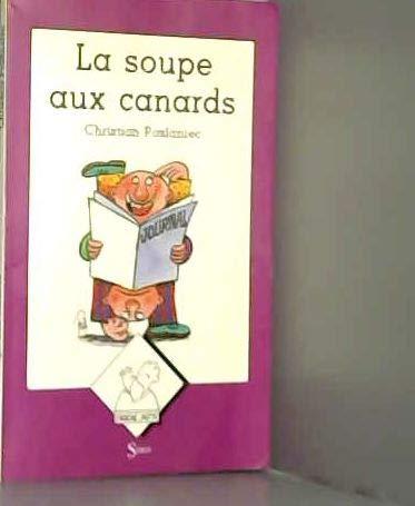 9782867381782: La soupe aux canards