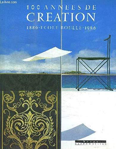 9782867382123: 100 années de création : Ecole Boulle, 1886-1986