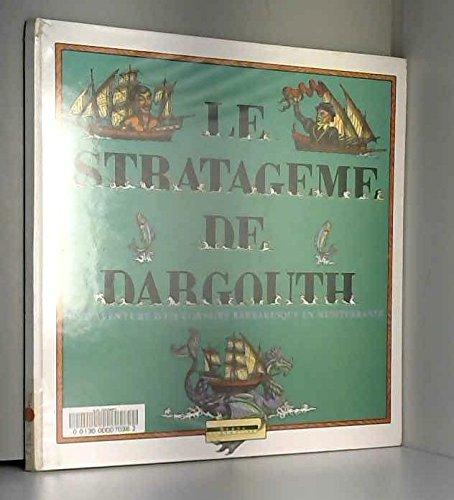9782867383069: Le stratag�me de Dargouth