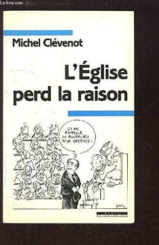 9782867384738: L'eglise perd la raison (Collection Mouvement) (French Edition)