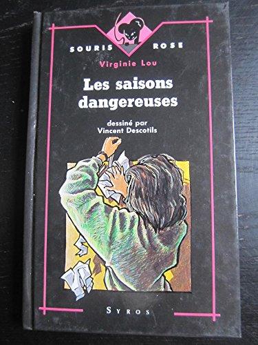 9782867385063: Les saisons dangereuses (Souris rose)