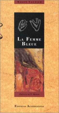 9782867385339: La Femme bleue. (suivi de) L'Exil