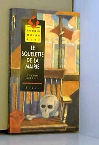 9782867385889: Le squelette de la mairie