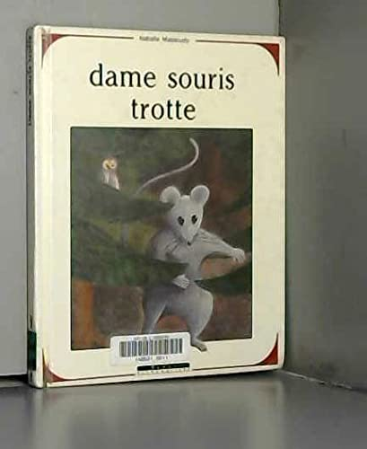 9782867386442: Dame souris trotte