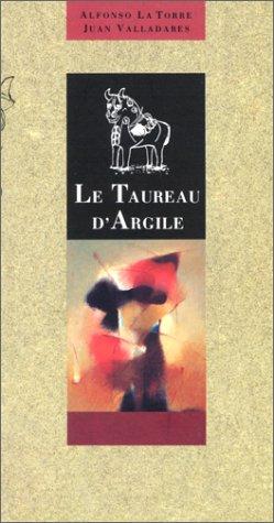 Le Taureau d'argile: Alphonso La Torre; Juan Valladares