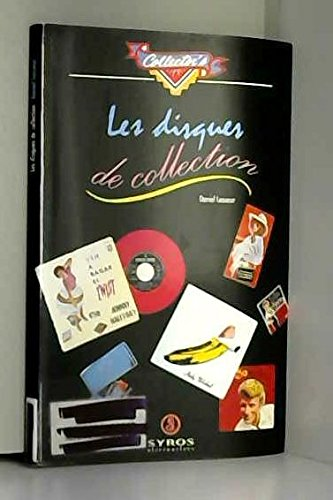 Les disques de collection (Collector's) (French Edition): Lesueur, Daniel