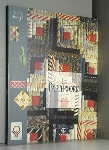 Le patchwork, ou, La desobeissance (Dans le droit fil) (French Edition) - Claude Fauque