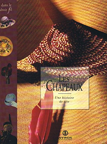 9782867388729: Les Chapeaux (Dans le droit fil) (French Edition)