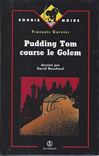 9782867389306: PUDDING TOM COURSE LE GOL (Souris noire)