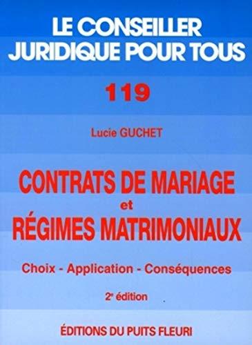 9782867391606: Contrats de mariage et r�gime matrimoniaux. Choix, application, liquidation, num�ro 119, 2�me �dition