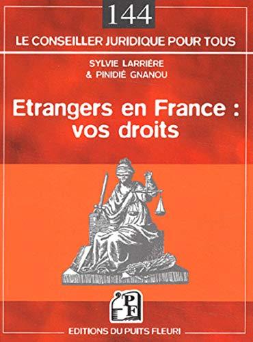 9782867392115: Etrangers en France : vos droits