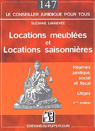 9782867392146: Locations meublées et locations saisonnières : Régimes juridique, social et fiscal - Litiges
