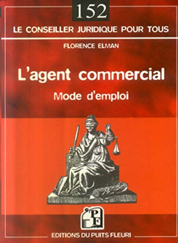 L'agent commercial (French Edition): Florence Elman