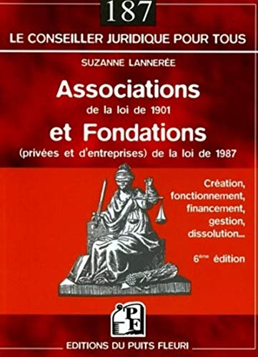 9782867392634: Associations de la loi de 1901 et fondations de la loi de 1987 (French Edition)