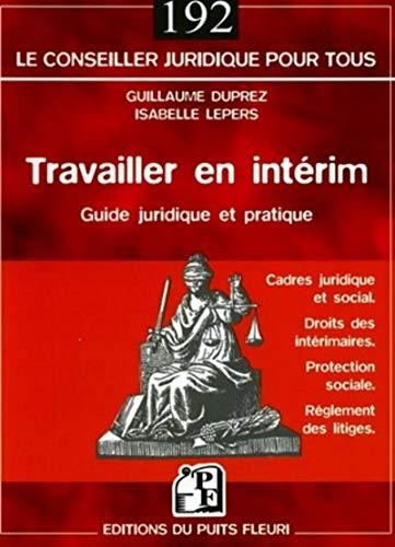 9782867392726: Travailler en int�rim : Guide juridique et pratique � l'usage des salari�s et des entreprises