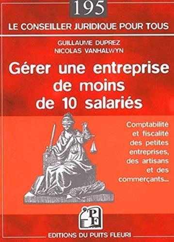 9782867392764: Gérer une entreprise de moins de 10 salariés : Comptabilité et fiscalité de la petite entreprise