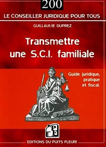 9782867392832: Transmettre une SCI familiale