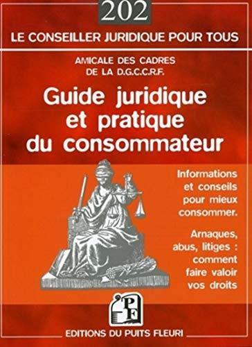 9782867392870: Guide juridique et pratique du consommateur
