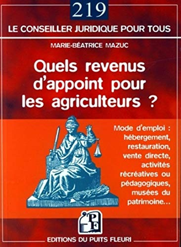 Quels revenus d'appoint pour les agriculteurs ? (French Edition): Marie-Béatrice Mazuc