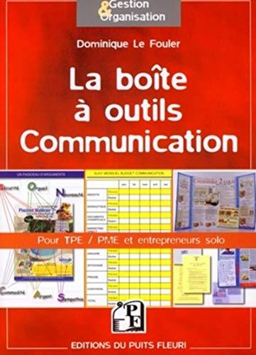 La boîte à outils Communication (French Edition): Dominique Le Fouler