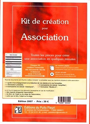 9782867393440: Kit de Creation pour Association. Toutes les Pieces pour Creer une Association en Quelques Minutes a