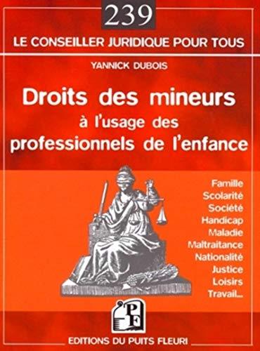 droits des mineurs à l'usage des professionnels de l'enfance: Yannick Dubois