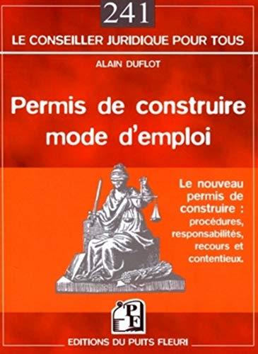 9782867393532: Permis de Construire - Mode d'Emploi, Procédures, Responsabilites, Recours et Contentieux