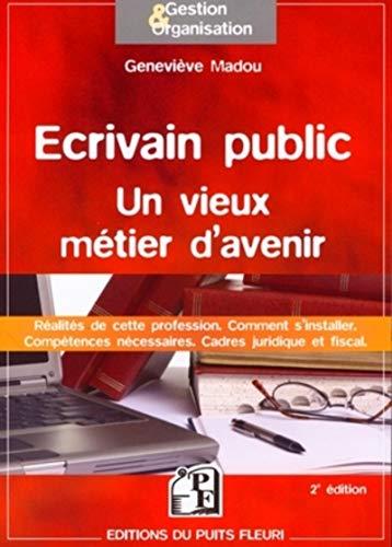 Ecrivain public : un vieux métier d'avenir: Madou, Geneviève