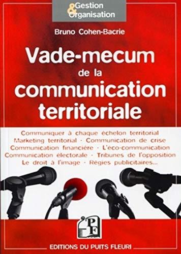 Vade-mecum de la communication territoriale (French Edition): Bruno Cohen-Bacrie