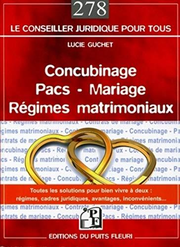 """""""concubinage ; pacs ; mariage ; régimes matrimoniaux"""": Lucie Guchet"""
