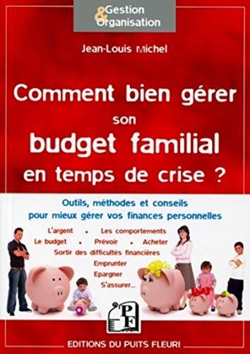 Comment bien gérer son budget familial en: Jean-Louis Michel