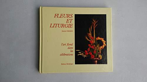 9782867400124: FLEURS ET LITURGIE. L'art floral dans les célébrations