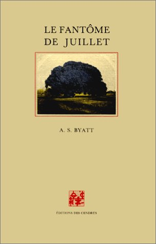 Le Fantôme de juillet (9782867420337) by Antonia Susan Byatt; Jean-Louis Chevalier