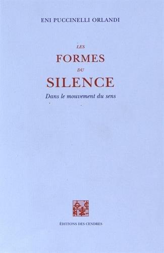 9782867420689: Les formes du silence