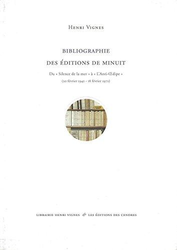 9782867421693: Bibliographie des Editions de Minuit : Du Silence de la mer à l'anti-Oedipe (20 février 1942 - 18 février 1972)