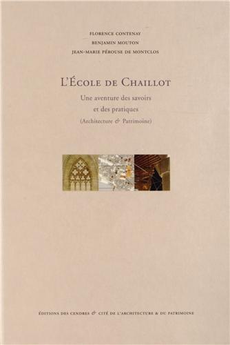 9782867422041: L'Ecole de Chaillot : Une aventure des savoirs et des pratiques (Architecture & Patrimoine)
