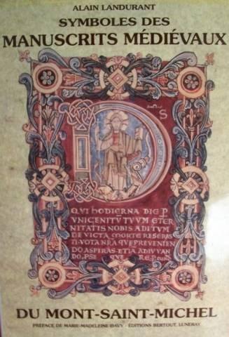 Symboles des manuscrits medievaux du Mont-Saint-Michel (La: Alain Landurant