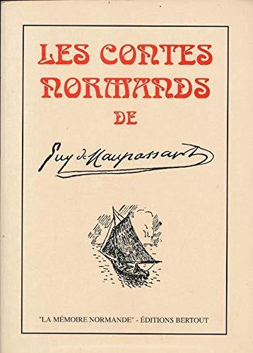 Les contes normands (La Mémoire Normande): Maupassant