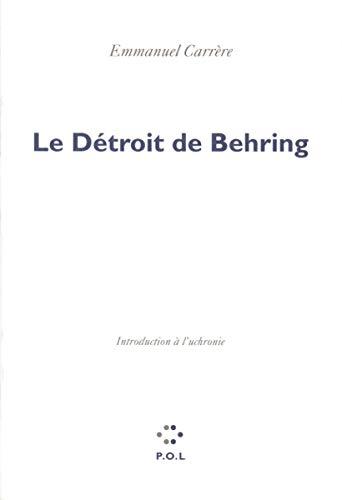9782867440700: Le Détroit de Behring (Essais)